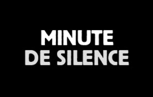 MINUTE DE SILENCE OU D'APPLAUDISSEMENTS